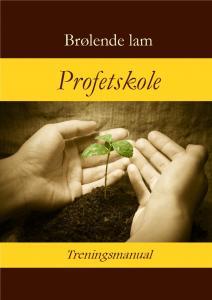 Undervisningsmanual for bruk på profetskolen og de profetiske seminarene.